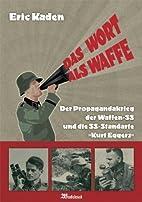 Das Wort Als Waffe: Der Propagandakrieg der…