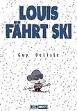 Guy Delisle: Louis fährt Ski