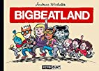 Bigbeatland by Andreas Michalke