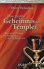 Das grösste Geheimnis der Templer.…