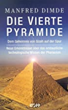 Die vierte Pyramide by Manfred Dimde