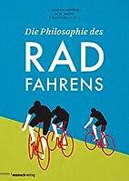 Die Philosophie des Radfahrens by…