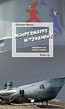 Wunderwaffe Witzkanone by Christian Meurer