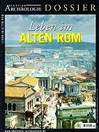 Leben im Alten Rom by Hakan Baykal