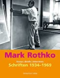 Mark Rothko: Essays und Briefe 1943-1969