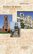 Kirchen für Berlin. Der Wilhelminische…