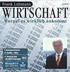 Wirtschaft. 7 CDs: Worauf es wirklich…