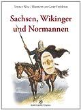 Terence Wise: Sachsen, Wikinger und Normannen