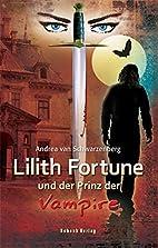 Lilith Fortune und der Prinz der Vampire (1)…