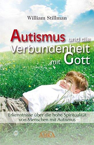autismus-und-die-verbundenheit-mit-gott-erkenntnisse-uber-die-hohe-spiritualitat-von-menschen-mit-autismus