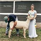 Till the Cows Come Home by Dan Nelken