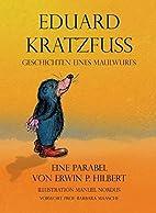 Eduard Kratzfuss: Geschichten eines…