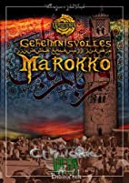 Geheimnisvolles Marokko by William Jones