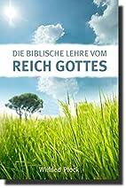 Die biblische Lehre vom Reich Gottes by…