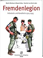 Fremdenlegion by Martin Windrow