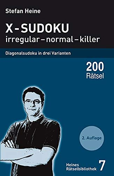 x-sudoku-irregular-normal-killer-diagonalsudoku-in-drei-varianten-heines-ratselbibliothek