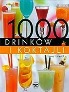 1000 drinkow i koktajli by Franz Brandal