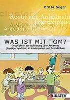 Was ist mit Tom?: Geschichten zur…