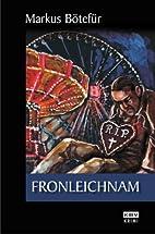 Fronleichnam by Markus Bötefür