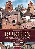 Burgen in Mecklenburg einst und heute by…