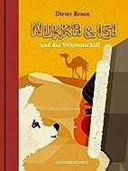 Nukka und Isi: und das Wüstenschiff by…