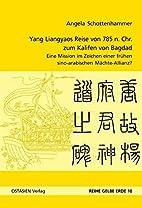 Yang Liangyaos Reise von 785 n. Chr. zum…