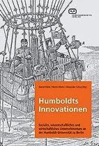 Humboldts Innovationen: Soziales,…