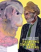 5000 Jahre Moderne Kunst: Painting, Smoking,…