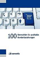 100 Kennzahlen für profitable…