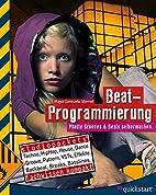 Beat-Programmierung by Maya Consuelo Sternel