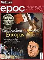 Die Epochen Europas : Von der griechischen…