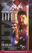 Star Trek - Titan 1: Eine neue Ära by…