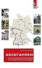 Abgefahren: Auf dem Rad durch Deutschland -…