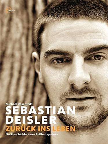 sebastian-deisler-zuruck-ins-leben-die-geschichte-eines-fu-ballspielers