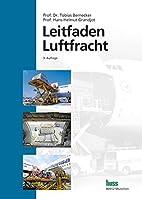 Leitfaden Luftfracht by Tobias Bernecker