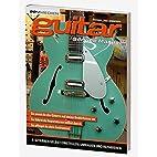 Guitar Service Manual by Michael Schneider
