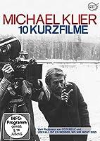 Michael Klier - 10 Kurzfilme by Michael…