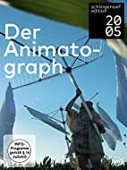 Der Animatograph by Christoph Schlingensief