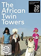 The African Twin Towers der Ring - 9/11 by…