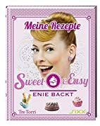 Sweet & Easy: Enie backt by Ralf Frenzel