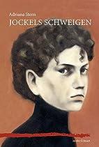 Jockels Schweigen by Adriana Stern