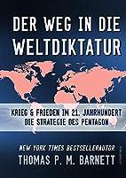 Der Weg in die Weltdiktatur: Krieg und…