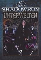 Shadowrun, Unterwelten by Robert Derie