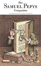 Samuel Pepys: Die Tagebücher 1660-1669:…