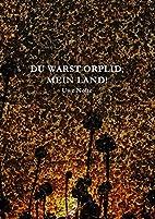 Du warst Orplid, mein Land. Gedichte. by Uwe…