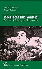 Todessache Rudi Arnstadt: Zwischen…