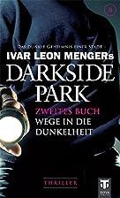 Darkside Park 2 by Raimon Weber Buchna,…