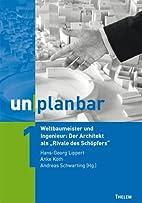 unplanbar / Agora und Void: Die Funktion der…