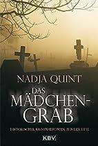 Das Mädchengrab by Nadja Quint