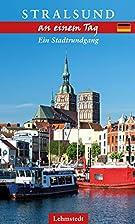 Stralsund an einem Tag. Ein Stadtrundgang.…
